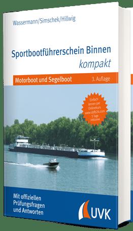Sportbootführerschein Binnen kompakt 3. Auflage
